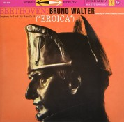 Bruno Walter, Columbia Symphony Orchestra: Beethoven: Symphony 3 (Eroica) - Plak