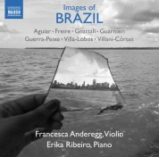 Francesca Anderegg, Erika Ribeiro: Images of Brazil - CD