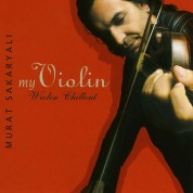Murat Sakaryalı: Violin Chillout - CD