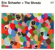 Eric Schaefer, The Shredz: Bliss - CD
