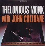 Thelonious Monk, John Coltrane: Thelonious Monk With John Coltrane - Plak