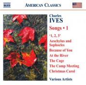 Çeşitli Sanatçılar: Ives, C.: Songs, Vol. 1 - CD