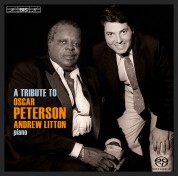 Andrew Litton: A Tribute to Oscar Peterson - SACD