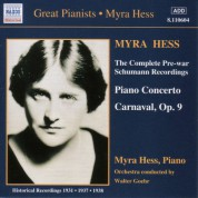 Myra Hess: Schumann, R.: Piano Concerto in A Minor / Carnaval (Hess) (1937-1938) - CD