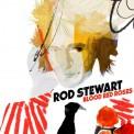 Rod Stewart: Blood Red Roses - CD