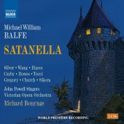 Kang Wang, Quentin Hayes, Anthony Gregory, Trevor Bowes, Frank Church, Sally Silver, Christine Tocci, The John Powell Singers, Victorian Opera Orchestra, Richard Bonynge: Balfe: Satanella - CD
