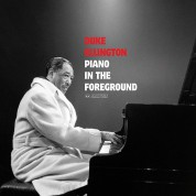 Duke Ellington: Piano In The Foreground + 1 Bonus Track! - Plak