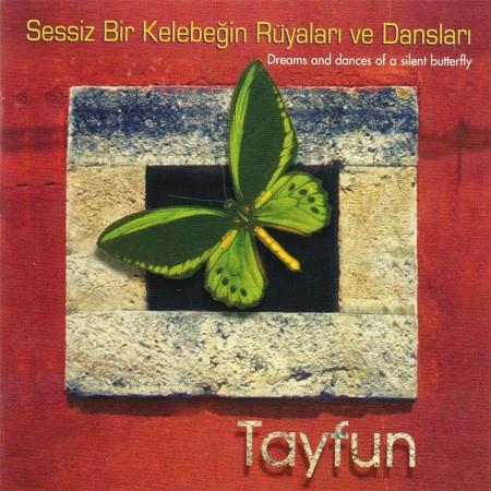 Tayfun: Sessiz Bir Kelebeğin Rüyaları ve Dansları - CD