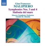 Antonio de Almeida: Malipiero, G.F.: Symphonies, Vol. 1  - Nos. 3 and 4 / Sinfonia Del Mare - CD