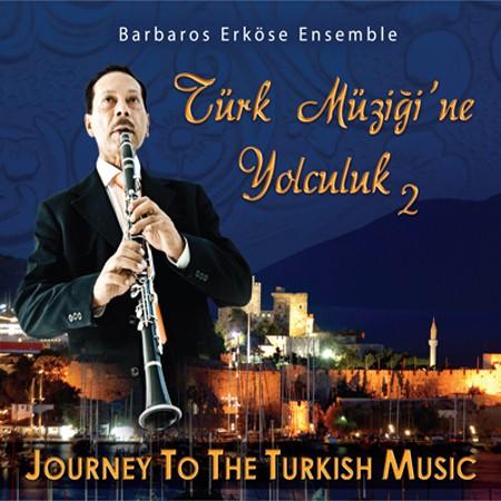 Barbaros Erköse: Türk Müziğine Yolculuk 2 - CD