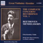 Fritz Kreisler: Beethoven / Mendelssohn: Violin Concertos, Vol. 1 (Kreisler) (1926) - CD