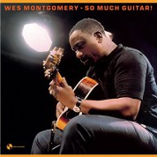 Wes Montgomery: So Much Guitar! - Plak