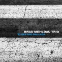 Brad Mehldau Trio: Blues and Ballads - CD