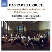 Partiturbuch (Das) - Instrumental Music at the Courts of 17Th Century Germany - CD