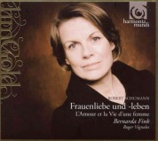 Bernarda Fink, Roger Vignoles: Schumann: Frauenliebe und leben - CD