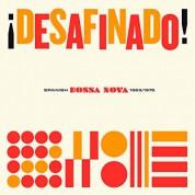 Çeşitli Sanatçılar: ¡Desafinado! - Spanish Bossa Nova (1963-1975) - Plak