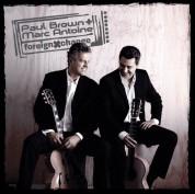 Marc Antoine, Paul Brown: Foreign Exchange - CD