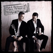 Marc Antoine, Paul Brown: Foreign Exchange - CD