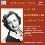 Mahler: Kindertotenlieder / Symphony No. 4 (Ferrier) (1945, 1949) - CD