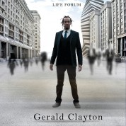 Gerald Clayton: Life Forum - CD