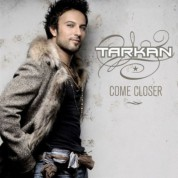 Tarkan: Come Closer - CD