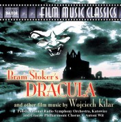 Antoni Wit: Kilar: Bram Stoker's Dracula / Death and the Maiden / King of the Last Days - CD