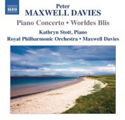 Sir Peter Maxwell Davies: Maxwell Davies: Piano Concerto - Worldes Bli - CD