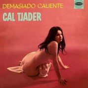 Cal Tjader: Demasiado Caliente + Tjader Goes Latin - CD