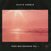 Calvin Harris: Funk Wav Bounces Vol. 1 - Plak