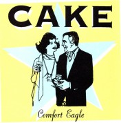 Cake: Comfort Eagle - CD