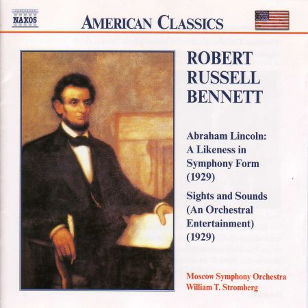 Bennett: Abraham Lincoln / Sights and Sounds - CD