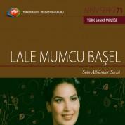 Lale Mumcu Başel: TRT Arşiv Serisi 71 - Solo Albümler Serisi - CD