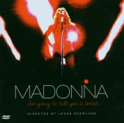 Madonna: I Am Going To Tell You A Secret - CD