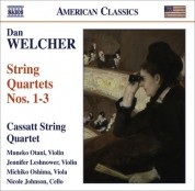 Cassatt String Quartet: Welcher, D.: String Quartets Nos. 1-3 - CD