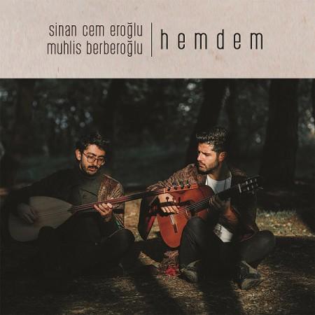 Sinan Cem Eroğlu, Muhlis Berberoğlu: Hemdem - CD
