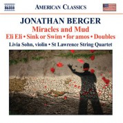 St. Lawrence String Quartet: Berger: Miracles and Mud / Sink or Swim / Doubles / for Amos - CD