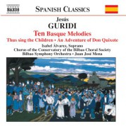 Guridi: Ten Basque Melodies / An Adventure of Don Quixote - CD