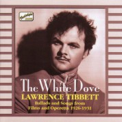 Tibbett, Lawrence: The White Dove (1926-1931) - CD