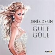 Deniz Derin: Güle Güle - CD