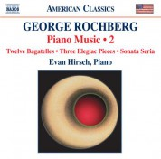 Evan Hirsch: Rochberg: Piano Music, Vol. 2 - CD