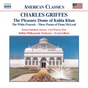 Griffes: Pleasure Dome of Kubla Khan / The White Peacock - CD