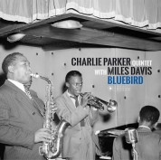 Charlie Parker, Miles Davis: Charlie Parker Quintet Feat Miles Davis - Bluebird (Charlie Parker's Best Sides With Miles Davis) (Photographs by William Gottlieb) - Plak
