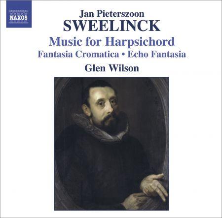 Glen Wilson: Sweelinck, J.P.: Harpsichord Works - Fantasia Chromatica / Echo Fantasia / Toccata / Variations - CD