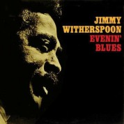 Jimmy Witherspoon: Evenin' Blues (200gr. - Limited-Edition) - Plak