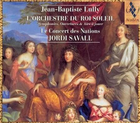 Le Concert des Nations, Jordi Savall: Jean-Baptiste Lully L'orchestre du Roi Soleil - CD