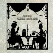 Amanda Palmer, Neil Gaiman: An Evening With Neil Gaiman and Amanda Palmer - CD