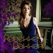 Rebekka Bakken: Is That You? - CD