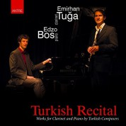 Emirhan Tuğa, Edzo Bos: Turkish Recital  (Works for Clarinet and Piano by Turkish Composers) - CD
