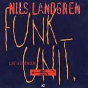 Nils Landgren: Funk Unit: Live in Stockholm - CD