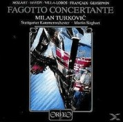 Milan Turkovic, Stuttgarter Kammerorchester, Martin Sieghart: Fagotto Concertante - Plak
